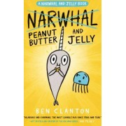 Peanut Butter and Jelly a Narwhal and Jelly Book 3