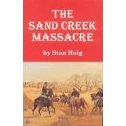 The Sand Creek Massacre, Paperback