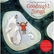 Goodnight Songs: Illustrated by Twelve Award-Winning Picture Book Artists, Hardcover/Margaret Wise Brown
