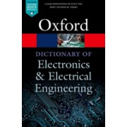 Dictionary of Electronics and Electrical Engineering (Butterfield Andrew (Assistant Professor in Computer Science Trinity College Dublin))(Paperback) (9780198725725)