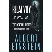 Relativity: The Special and the General Theory, 100th Anniversary Edition, Paperback/Albert Einstein