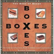 Book of Boxes. The Complete Practical Guide to Design and Construction, Paperback/Andrew Crawford