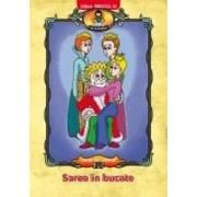 SAREA IN BUCATE, dupa Petre Ispirescu.