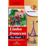 Limba Franceza Cls 3 2011 - Bon Depart 1 - Dan Ion Nasta