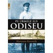Pe urmele lui Odiseu - Marianna Koromila