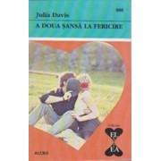 A doua sansa la fericire/Julia Davis