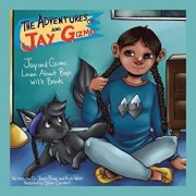 The Adventures of Jay and Gizmo: Jay and Gizmo Learn about Boys with Braids, Paperback/Kristi White