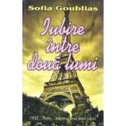 Iubire intre doua lumi - Sofia Goublias
