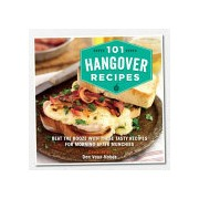 101 Hangover Recipes - Beat the Booze with These Tasty Recipes for Morning-After Munchies (Vaux-Nobes Dan)(Cartonat) (9781909313903)