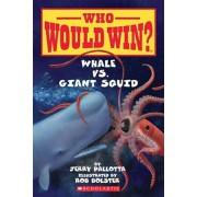 Whale vs. Giant Squid, Paperback/Jerry Pallotta