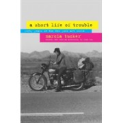 Short Life of Trouble - Forty Years in the New York Art World (Tucker Marcia)(Paperback) (9780520265950)