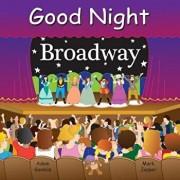 Good Night Broadway/Adam Gamble
