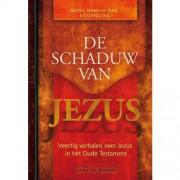 De schaduw van Jezus - Martin Koornstra, Jeroen Koornstra en Hans Koornstra