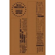 The U.S. Constitution and Other Key American Writings, Paperback