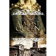 Almost a Queen: Book One of the Three Graces Trilogy, Paperback/Laura Du Pre