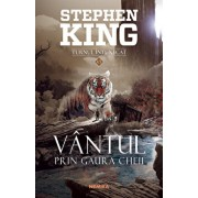 Vantul prin gaura cheii (Seria Turnul Intunecat)/Stephen King
