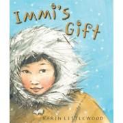 Immi's Gift, Hardcover/Karin Littlewood