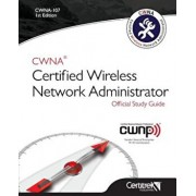 Cwna-107: Certified Wireless Network Administrator, Paperback/Tom Carpenter