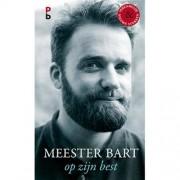 Meester Bart op zijn best - Bart Ongering