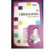 Livro - O Liberalismo - Antigo e Moderno - 2014