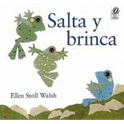 Salta Y Brinca (Spanish), Paperback/Ellen Stoll Walsh