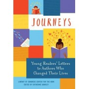 Journeys: Young Readers' Letters to Authors Who Changed Their Lives: Library of Congress Center for the Book