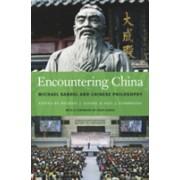 Encountering China - Michael Sandel and Chinese Philosophy (Sandel Michael J.)(Cartonat) (9780674976146)