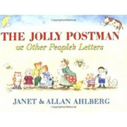 The Jolly Postman: Or Other People's Letters, Hardcover/Allan Ahlberg