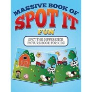 Massive Book of Spot It Fun: Spot the Difference Picture Book for Kids, Paperback/Bowe Packer