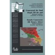 Caucazul de Sud dupa 20 de ani. Regimuri politice, securitate si energie. South Caucasus 20 Years After: Political Regimes, Security, and Energy