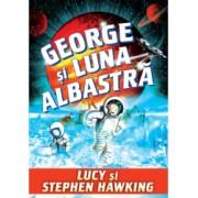 George si luna albastra -Stephen Hawking Lucy Hawking