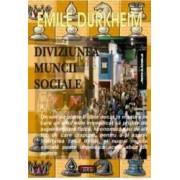 Diviziunea muncii sociale - Emile Durckheim