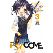 Psycome, Vol. 3 (Light Novel): Murder Maiden and the Fatal Final, Paperback