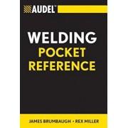 Audel Welding Pocket Reference, Paperback/James E. Brumbaugh