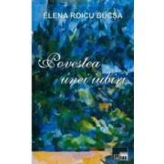 Povestea unei iubiri - Elena Roicu Bucsa