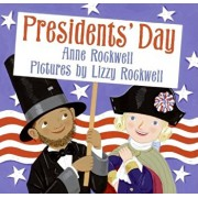 Presidents' Day, Hardcover/Anne Rockwell