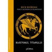 Blestemul Titanului. HC Percy Jackson si Olimpienii Vol. III