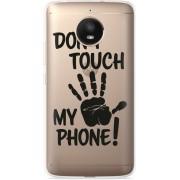 Motorola Moto E4 Plus Hoesje Don't Touch My Phone