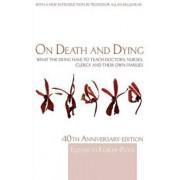 On Death and Dying, Paperback/Elisabeth Kubler-Ross