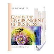 Cases in the Environment of Business - International Perspectives (Conklin David W.)(Paperback) (9781412914369)