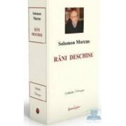 Rani deschise - Solomon Marcus