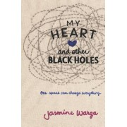 My Heart and Other Black Holes, Paperback