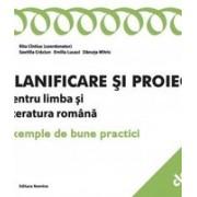 Planificare si proiectare pentru limba si literatura romana. Exemple de bune practici clasa a V-a