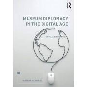 Museum Diplomacy in the Digital Age par Grincheva & Natalia University of Melbourne & Australia