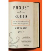 Proust and the Squid: The Story and Science of the Reading Brain, Paperback