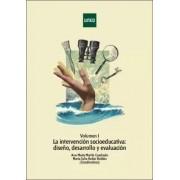 Ana María Martín Cuadrado La intervención socioeducativa: diseño, desarrollo y evaluación. vol.