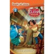 Elena din Avalor Marea aventura - Invat sa citesc. Nivelul 2