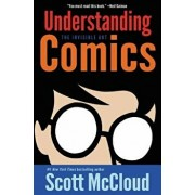 Understanding Comics: The Invisible Art, Paperback/Scott McCloud