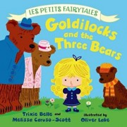 Goldilocks and the Three Bears, Hardcover/Trixie Belle