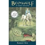Beowulf: A New Telling/Robert Nye